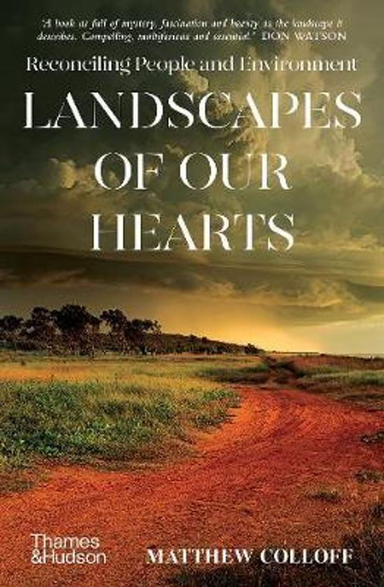 Landscapes of Our Hearts - Reconciling People and Environment
