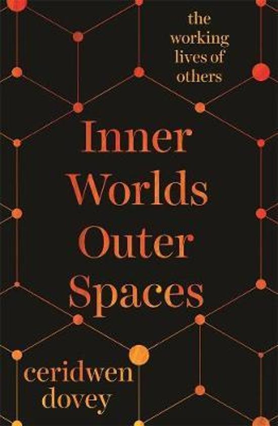 Inner Worlds Outer Spaces - The working lives of others