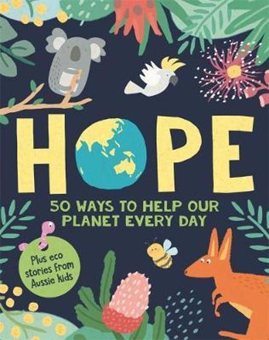 HOPE: 50 Ways to Help Our Planet Every Day