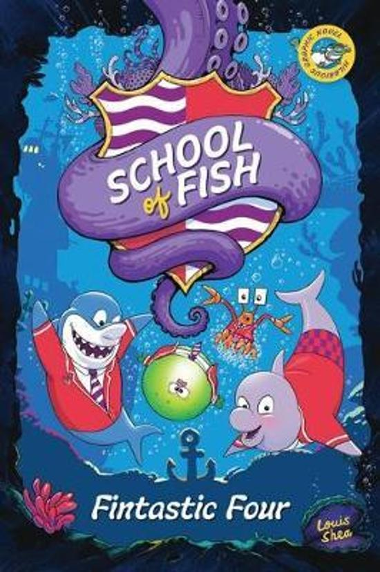 School of Fish: Fintastic Four