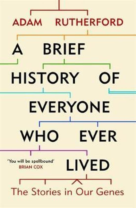 Brief History of Everyone Who Ever Lived: The Stories in Our Genes