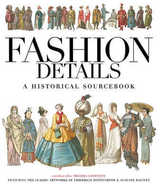 Fashion Details - A Historical Sourcebook