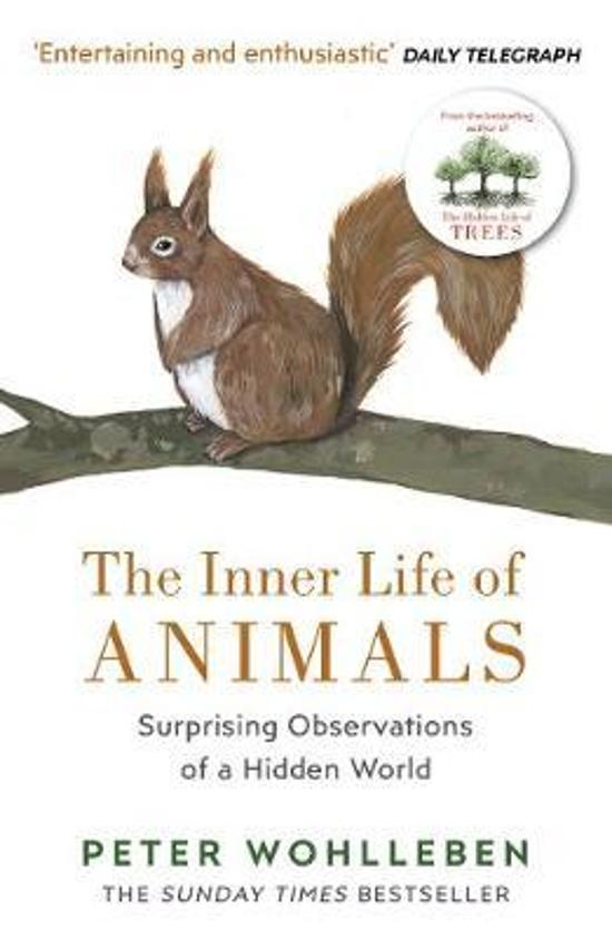 Inner Life of Animals - Surprising Observations of a Hidden World