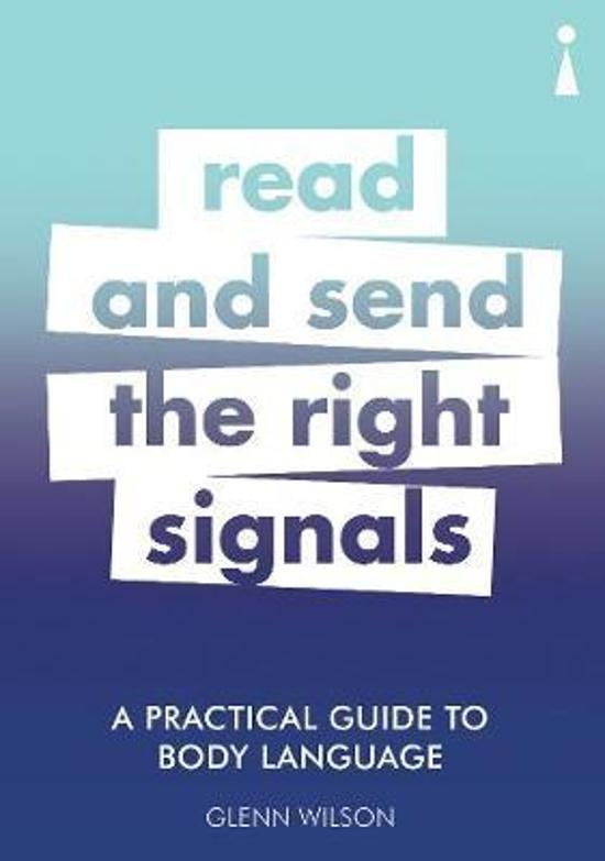 Practical Guide to Body Language - Read & Send the Right Signals