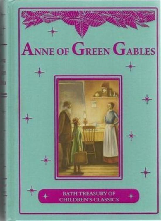Anne of Green Gables: Bath Treasury of Children's Classics