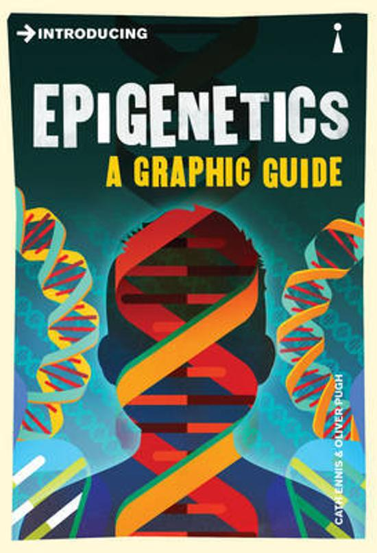 Introducing Epigenetics - A Graphic Guide