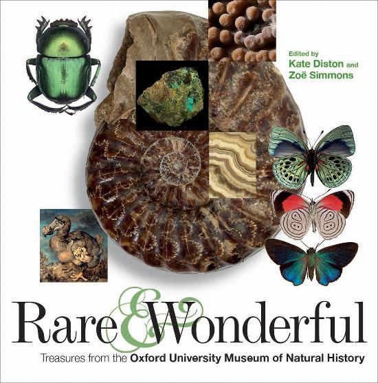 Rare & Wonderful - Treasures from the Oxford University Museum of Natural History