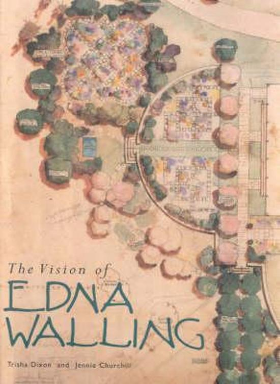 Vision Of Edna Walling