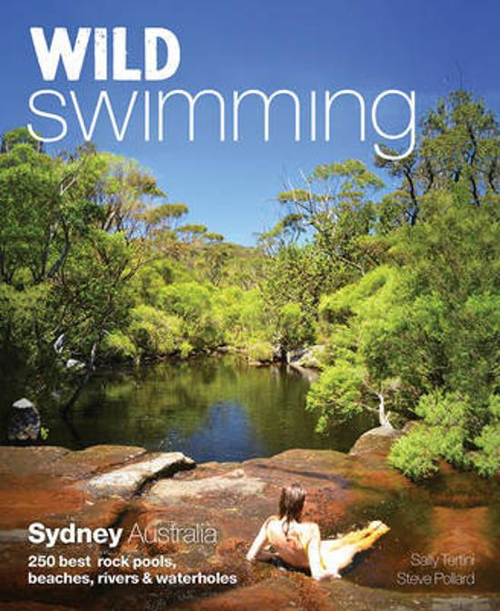 Wild Swimming Sydney Australia - 250 Best Rock Pools, Beaches, Rivers & Waterholes