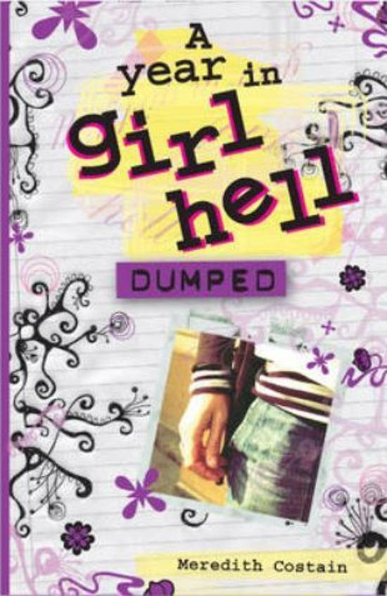 A Year in Girl Hell: Dumped