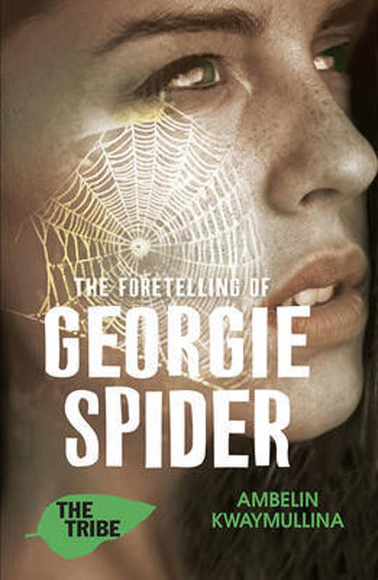 The Tribe #3: Foretelling of Georgie Spider