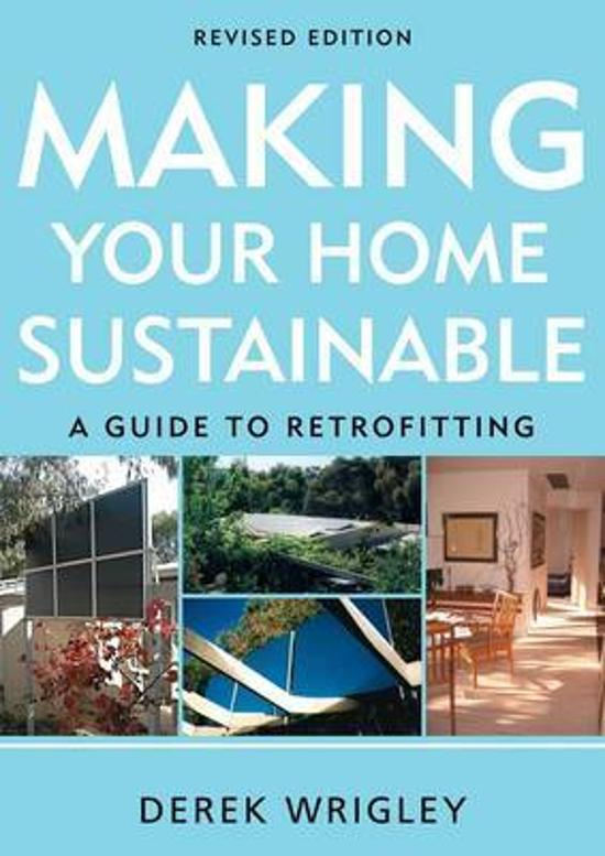 Making Your Home Sustainable - A Guide to Retrofitting