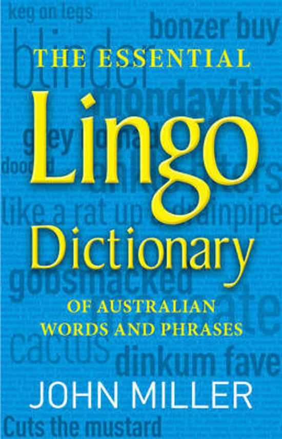 Essential Lingo Dictionary: Of Australian Words and Phrases