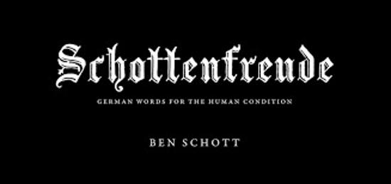 Schottenfreude - German Words for the Human Condition