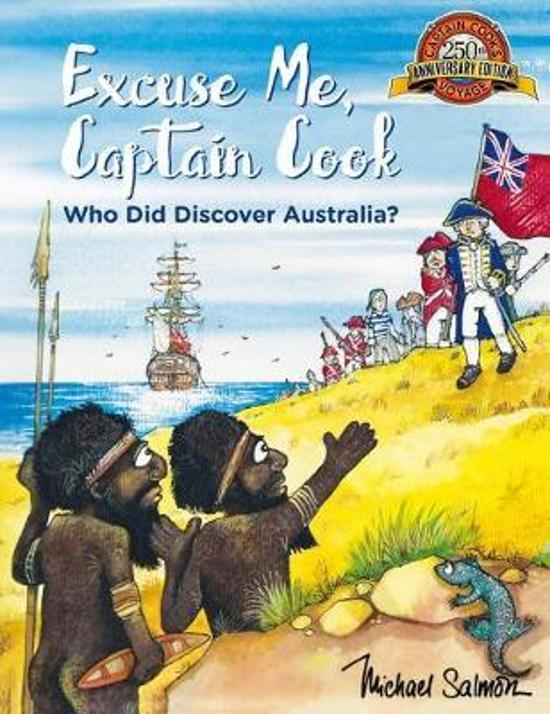 Excuse Me, Captain Cook - Who Did Discover Australia?