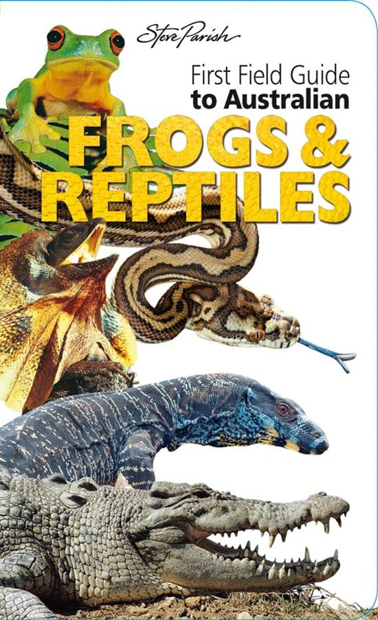 First Field Frogs and Reptiles