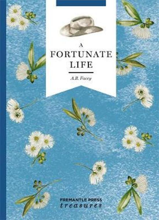 Fortunate Life: Fremantle Press Treasures Edition