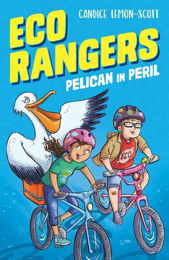 Eco Rangers #1 -  Pelican in Peril