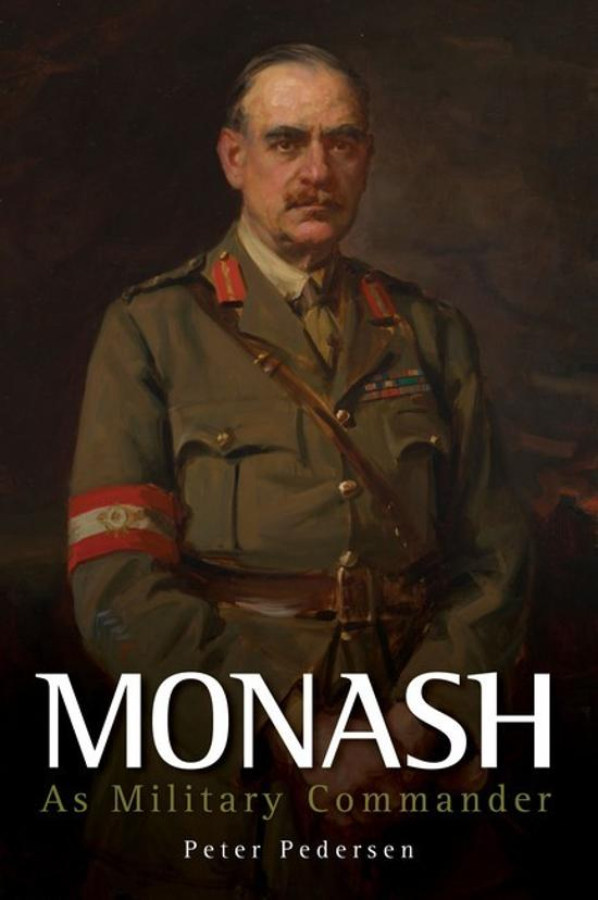 Monash - As Military Commander
