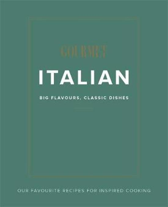 Gourmet Traveller Italian - Big Flavours, Classic Dishes