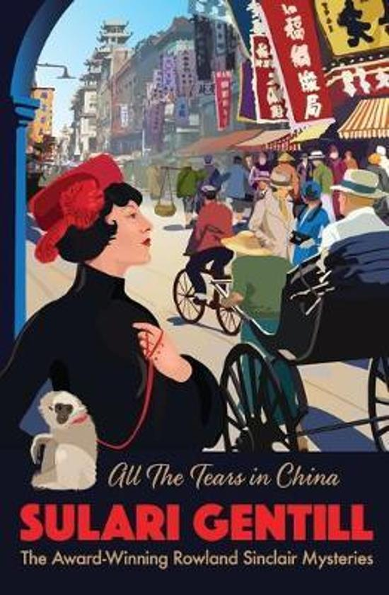 All the Tears in China - Book 9 Rowland Sinclair