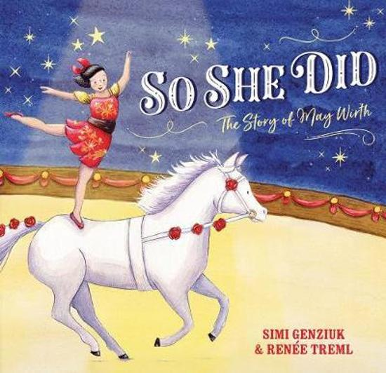 So She Did: The Story of May Wirth