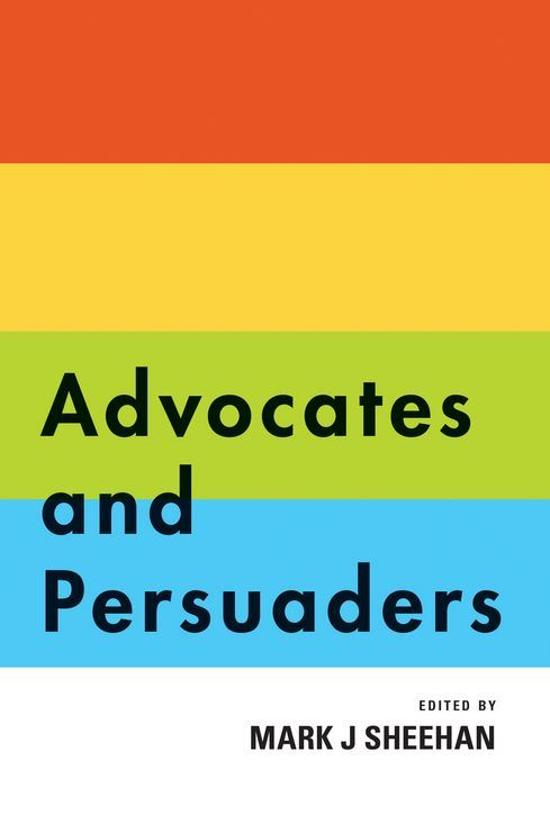 Advocates and Persuaders