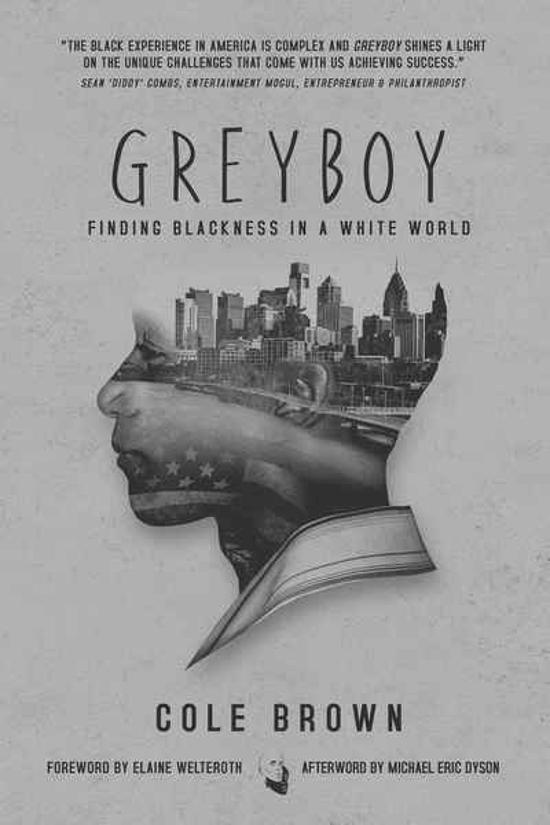 Greyboy - Finding Blackness in a White World