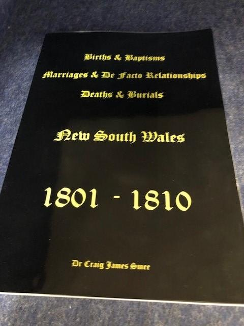 Births, Baptisms, Marriages, Defacto Relationshiops, Deaths and Burials NSW 1801-1810