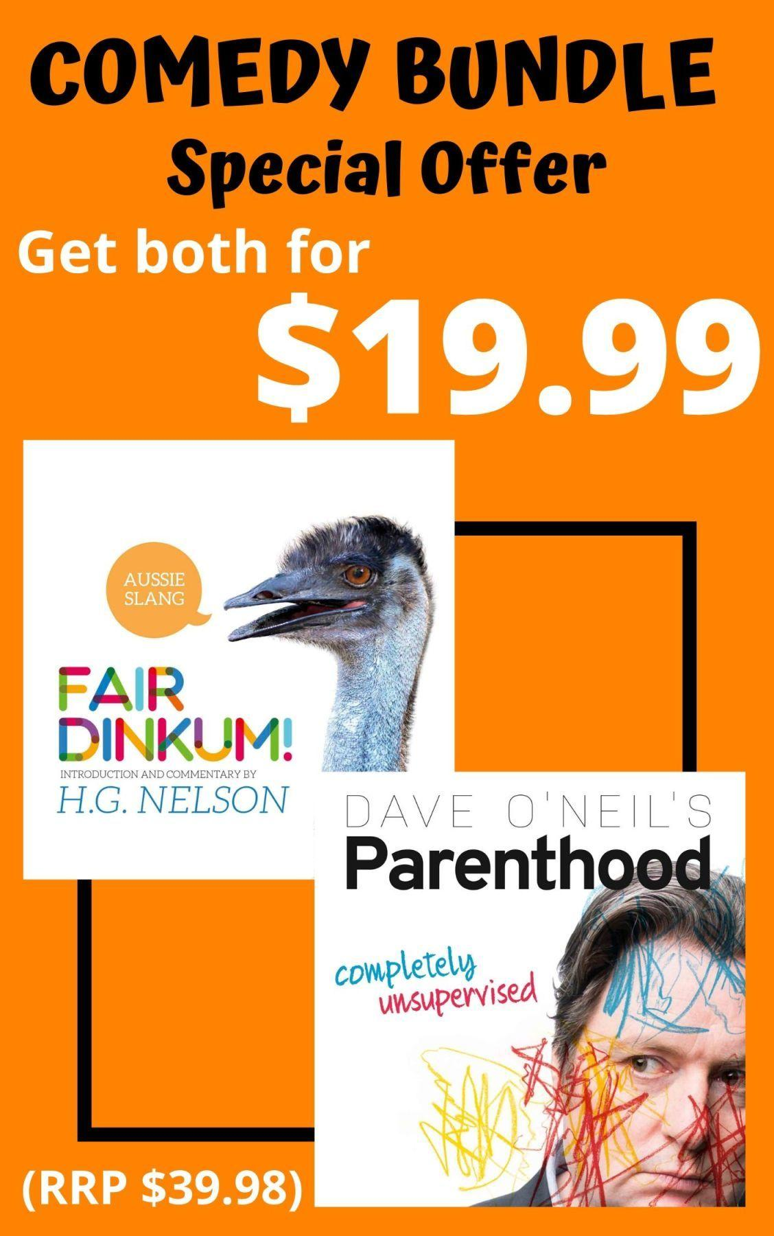 COMEDY GIFT BOOK BUNDLE - Fair Dinkum! Aussie Slang and Dave O'Neil's Parenthood special offer