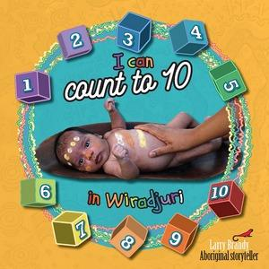 I Can Count to Ten in Wiradjuri