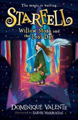 Starfell: Willow Moss and the Lost Day #1