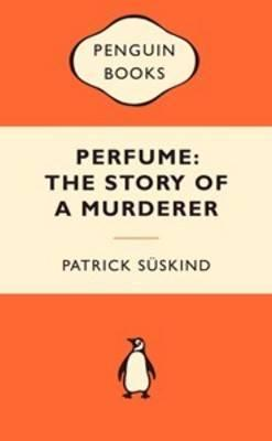 Perfume: The Story of a Murderer - Popular Penguin