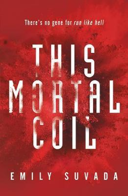 This Mortal Coil Book 1