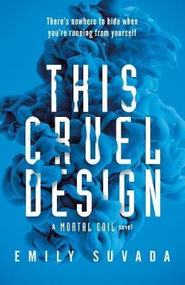 This Cruel Design - This Mortal Coil Book 2
