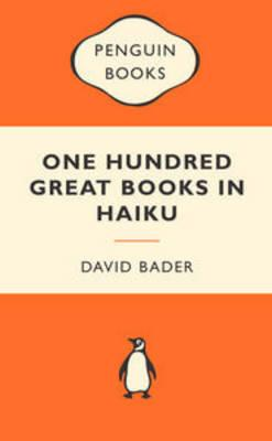 One Hundred Great Books in Haiku - Popular Penguin