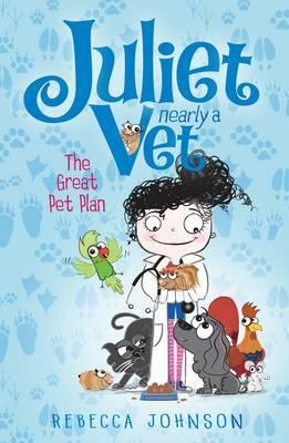 Juliet Nearly a Vet #1 - The Great Pet Plan