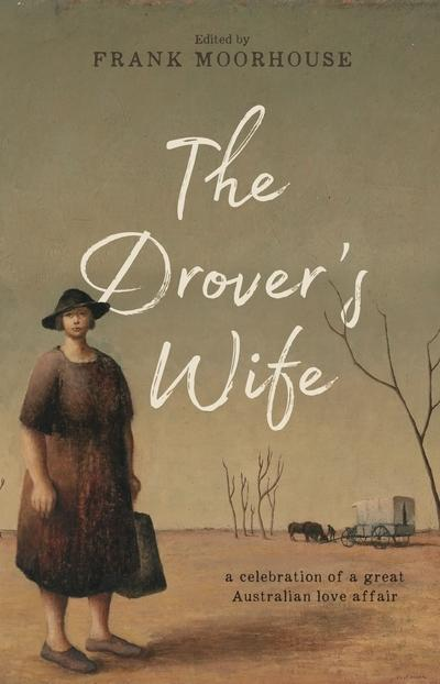 Drover's Wife - A Collection