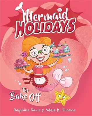 Mermaid Holidays 3: The Bake Off
