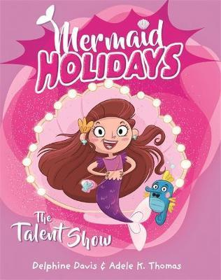 Mermaid Holidays 1: The Talent Show