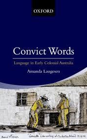 Convict Words; Language in Early Colonial Australia