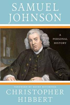 Samuel Johnson - A Personal History