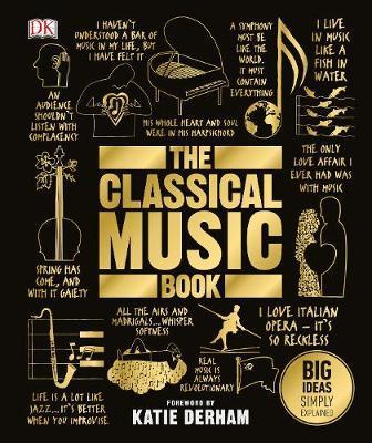 Classical Music Book - Big Ideas Simply Explained