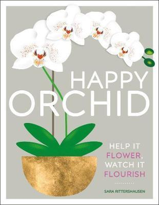 Happy Orchid - Help it Flower, Watch it Flourish