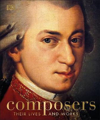 Composers - Their Lives and Works