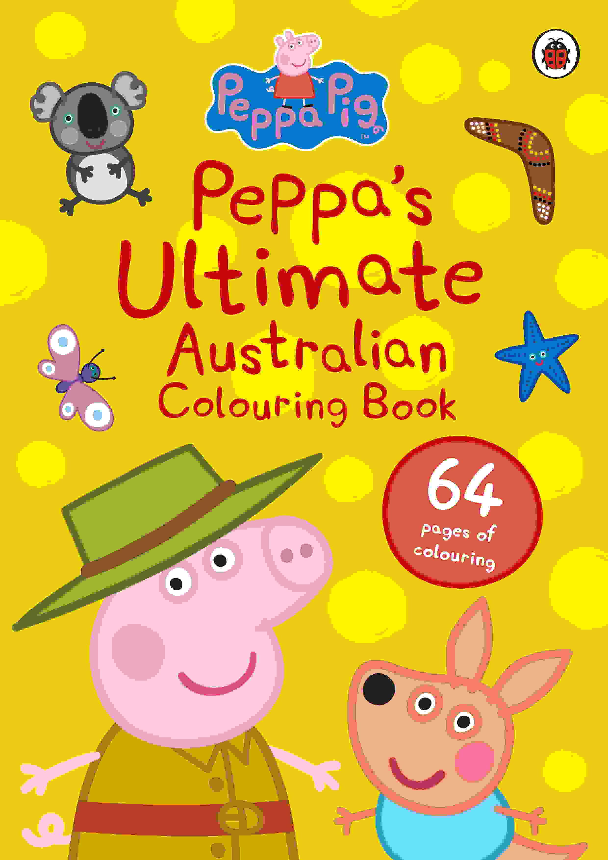 Peppa Pig: Peppa's Ultimate Australian Colouring Book
