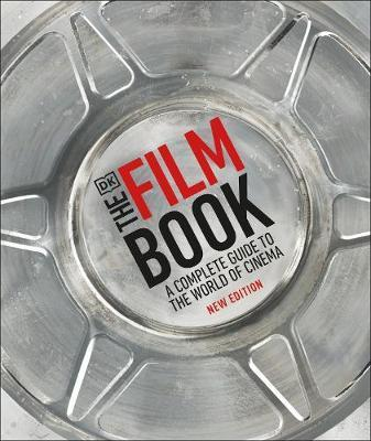 Film Book - A Complete Guide to the World of Cinema