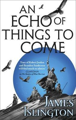 Echo of Things to Come: Book Two of the Licanius trilogy