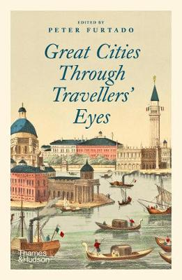 Great Cities Through Travellers' Eyes