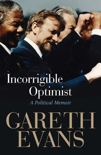 Incorrigible Optimist - A Political Memoir